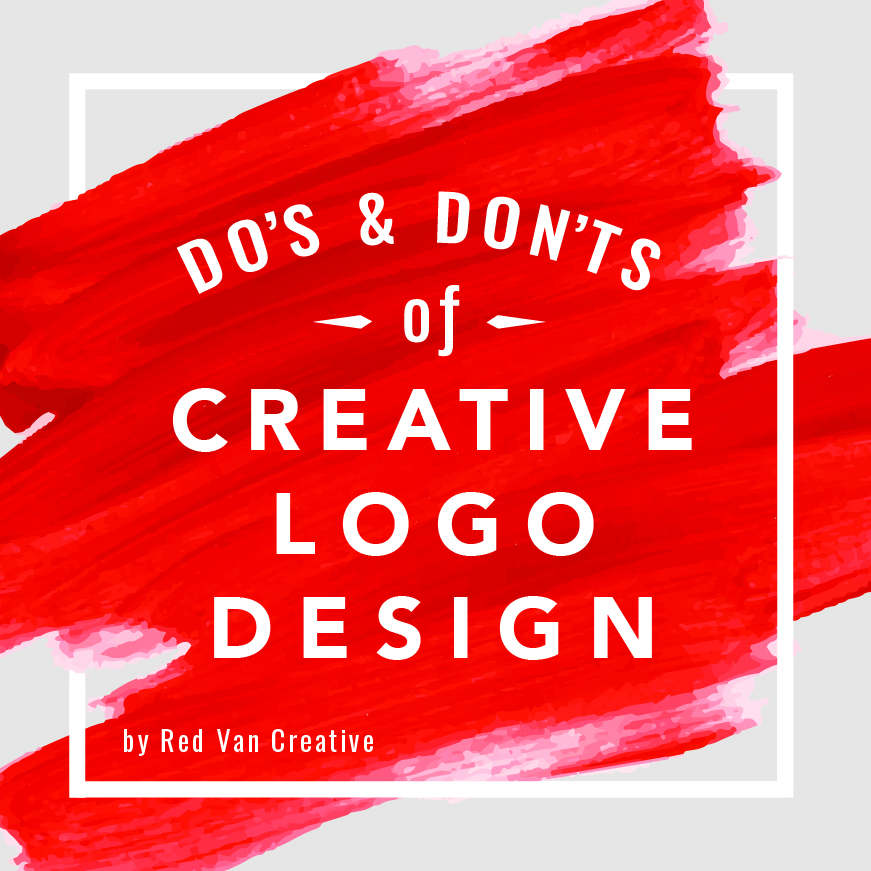 Do's And Don'ts of Creative Logo Design